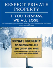 Vertical Poster of Snowmobilers and text 'Respect Private Property. If You Trespass, We All Lose