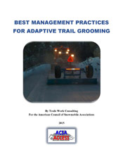 Best Management Practices for Adaptive Trail Grooming
