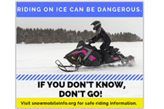 This 940 pixel x 788 pxel social-media meme promotes ice safety while snowmobiling. 'If You Don't Know, Don't Go'