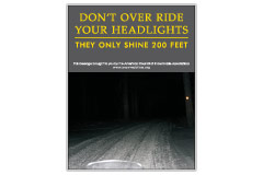Vertical Poster of Snowmobilers and text 'Don't Over Ride Your Headlights. They Only Shine 200 Feet'