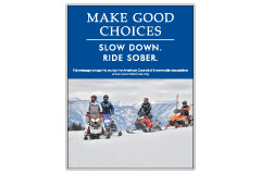 Vertical Poster of Snowmobilers and text 'Make Good Choices. Slow Down. Ride Sober'