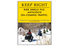 Vertical Poster of Snowmobilers and text 'Keep Right. Ride Single File. Anticipate On-Coming Traffic'