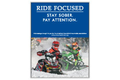 Vertical Poster of Snowmobilers and text 'Ride Focused. Stay Sober. Pay Attention'