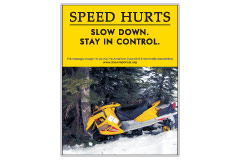 Vertical Poster of Snowmobilers and text 'Speed Hurts. Slow Down. Stay In Control'