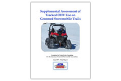 'Supplemental Assessment of Tracked OHV Use on Groomed Snowmobile Trails' report