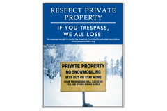 Vertical Poster of Snowmobilers and text 'Respect Private Property. If You Trespass, We All Lose'